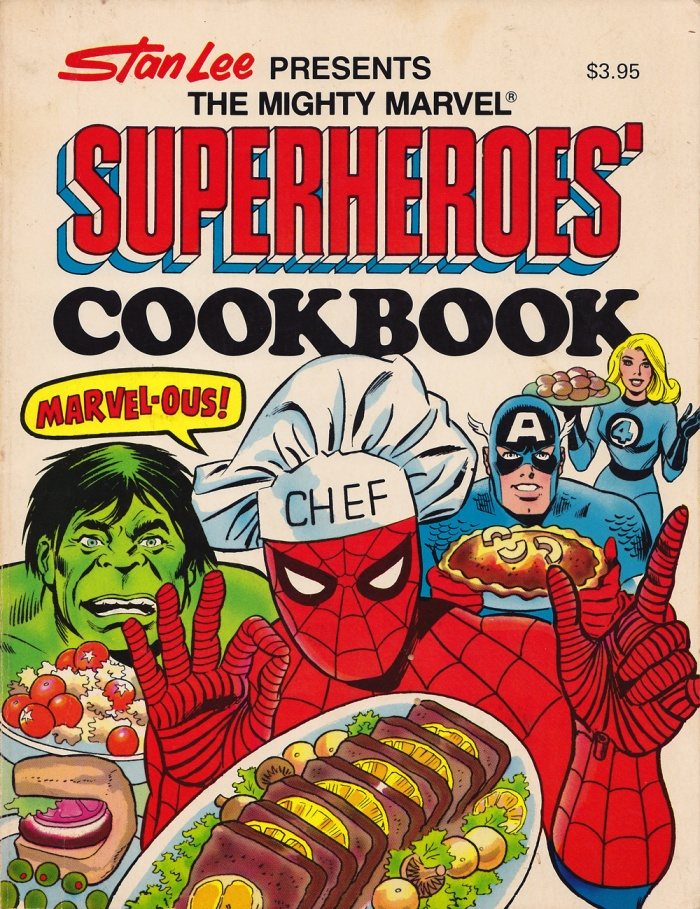Marvel Superhero Cookbook by Stan Lee